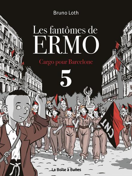 Les fantômes de Ermo 5 - Cargo pour Barcelone