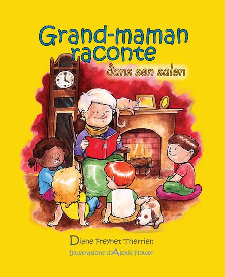 Grand-maman Raconte dans son salon (vol 2) : Album jeunesse