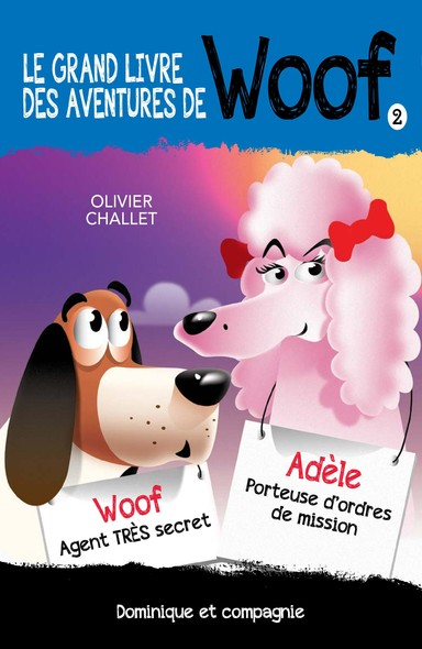 Le grand livre des aventures de Woof 2