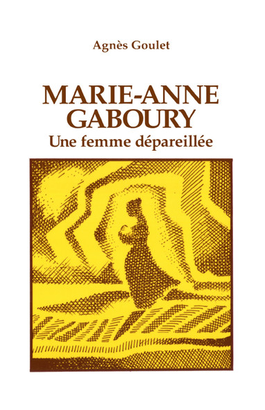 Marie-Anne Gaboury : Essai/ bibliographie