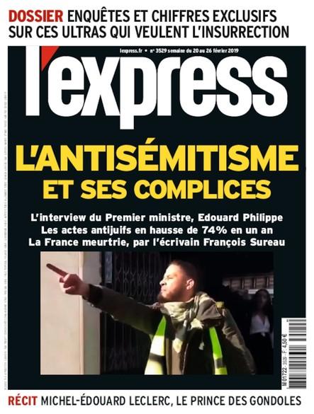 L'Express - Février 2019 - L'antisémitisme et ses complices