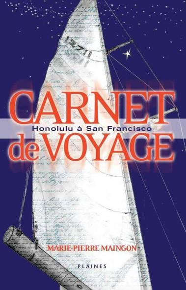 Carnet de voyage : Honolulu à San Francisco : Roman jeunesse, à partir de 10 ans