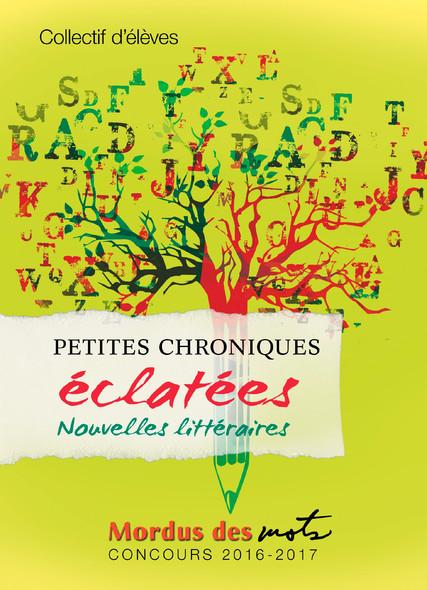 Petites chroniques éclatées : Nouvelles littéraires
