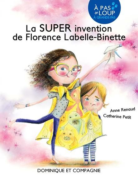 La SUPER invention de Florence Labelle-Binette