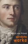 Heinrich von Kleist: Sämtliche Werke und briefe