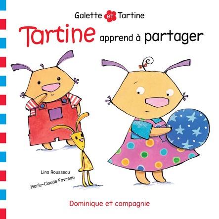 Tartine apprend à partager