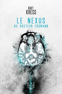 Le Nexus du Docteur Erdmann   Kress, Nancy