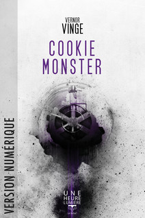 Cookie Monster | Vinge, Vernor