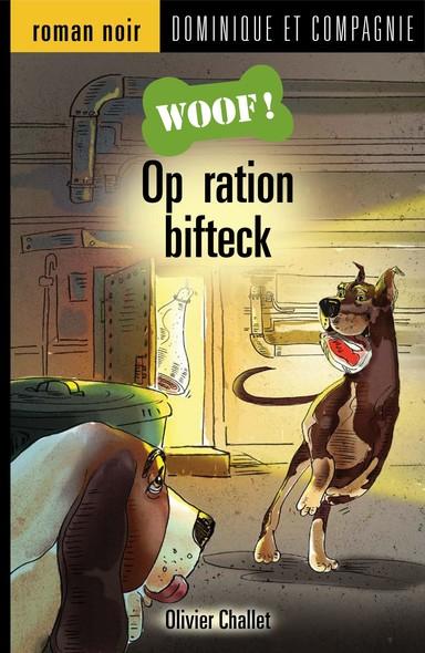 Opération bifteck