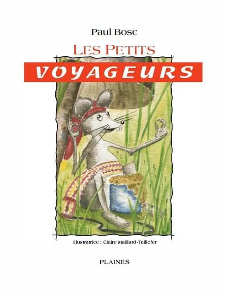 petits voyageurs, Les : Album jeunesse