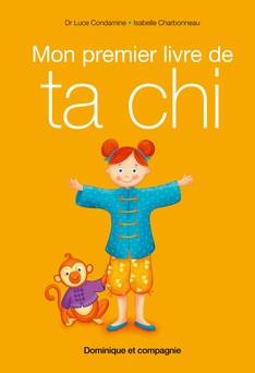 Mon premier livre de taï chi | Luce Condamine