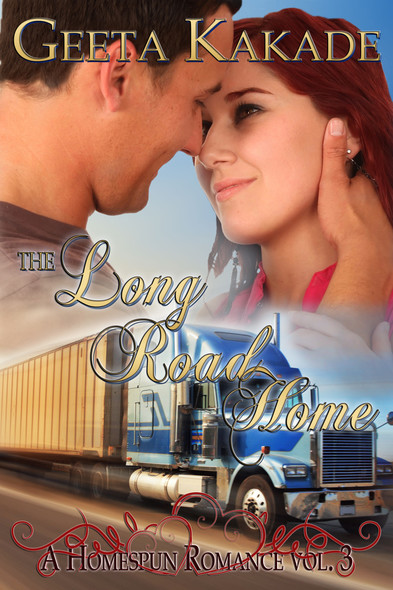 The Long Road Home : A Homespun Romance