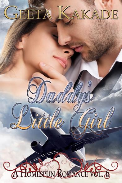 Daddy's Little Girl : A Homespun Romance