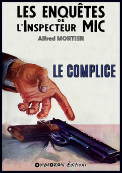Le complice | Alfred Mortier