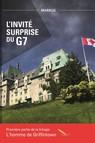 L'homme de Griffintown T1 L'invité surprise du G7
