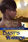 Bast's Warrior : Alternate Egypt