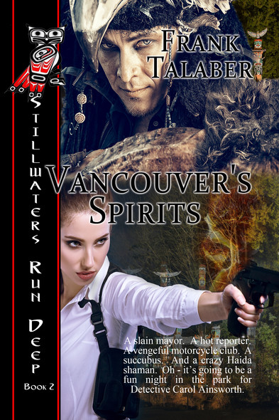 Vancouver's Spirits : Still Waters Run Deep Book 2