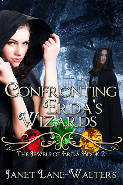 Confronting Erda's Wizards : The Jewels of Erda