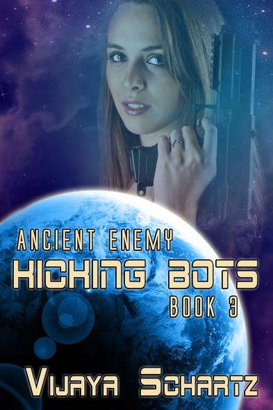 Kicking Bots : Ancient Enemy Book 3