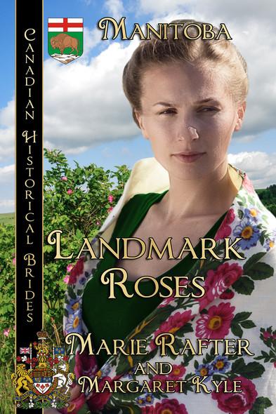 Landmark Roses : Canadian Historical Brides