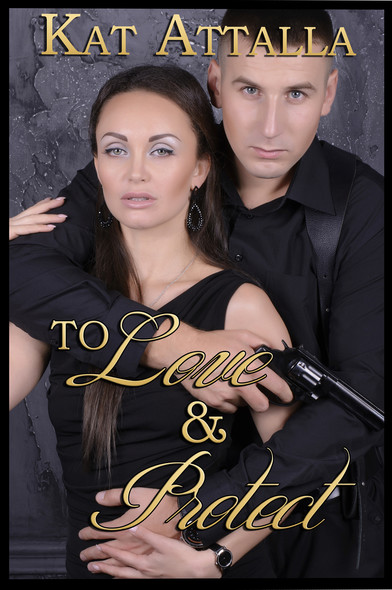 To Love and Protect : Boxed Set