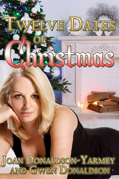 Twelve Dates of Christmas : A Christmas Collection