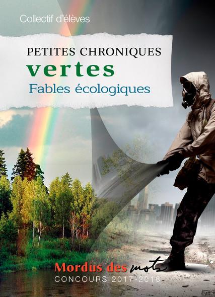 Petites chroniques vertes : Fables écologiques