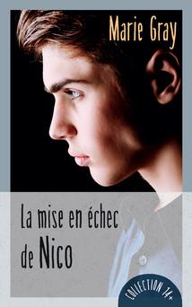 La mise en échec de Nico | Marie Gray