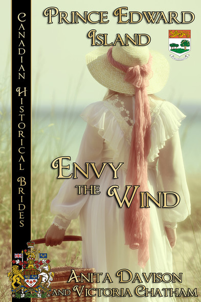 Envy the Wind : Canadian Historical Brides