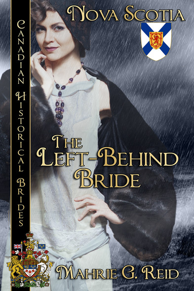 The Left Behind Bride : Canadian Historical Brides