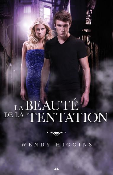 Clair-Obscur Tome 4 : La beauté de la tentation