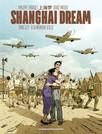 Shanghai Dream - Tome 2