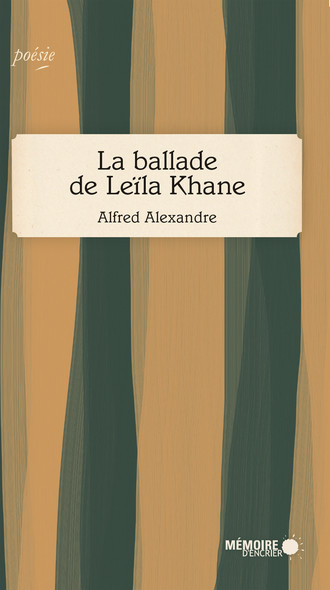 La ballade de Leïla Khane