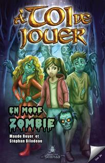 À toi de jouer - En mode zombie | Saint-Martin, Gilles