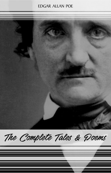 Edgar Allan Poe: The Complete Tales and Poems (The Classics Collection)