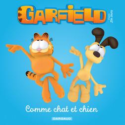 Garfield & Cie - Comme chat et chien | Davis Jim