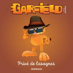 Garfield & Cie - Privé de lasagnes | Davis Jim
