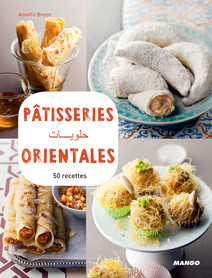 Pâtisseries orientales : 50 recettes | Bretin, Anne-Cécile