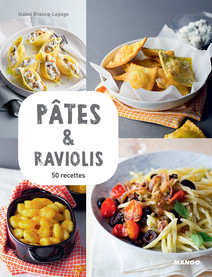 Pâtes & raviolis : 50 recettes | Brancq-Lepage, Isabel