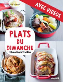 Plats du dimanche - avec vidéos : 50 recettes & 15 vidéos | Brancq-Lepage, Isabel