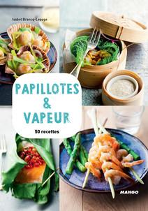 Papillotes & vapeur : 50 recettes | Brancq-Lepage, Isabel