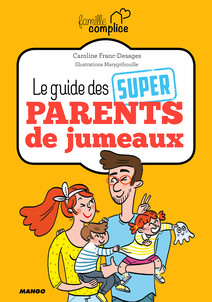 Le guide des super parents de jumeaux | Franc-Desages, Caroline