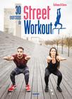 30 exercices de Street Workout