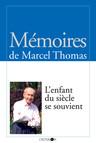 L'enfant du siècle se souvient : Mémoires