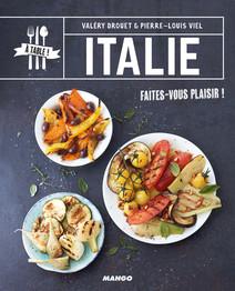 Italie : Faites-vous plaisir ! | Valéry, Drouet