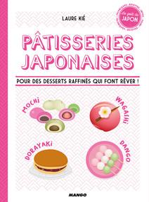 Pâtisseries japonaises : Recettes, infos et techniques en pas à pas | Laure, Kié