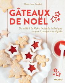 Gâteaux de Noël : Du sablé à la bûche, toutes les techniques en pas à pas pour se régaler | Tombini, Marie-Laure