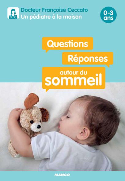 Questions / Réponses autour du sommeil : 0-3 ans