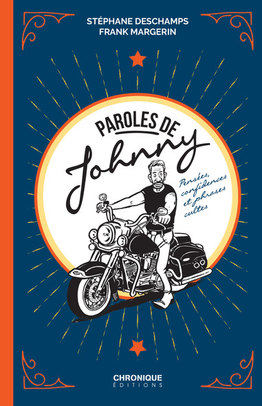 Paroles de Johnny : Pensées, confidences et phrases cultes