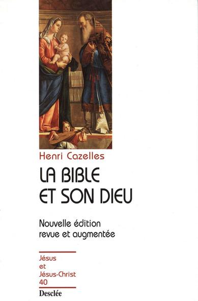 La Bible et son Dieu : JJC 40
